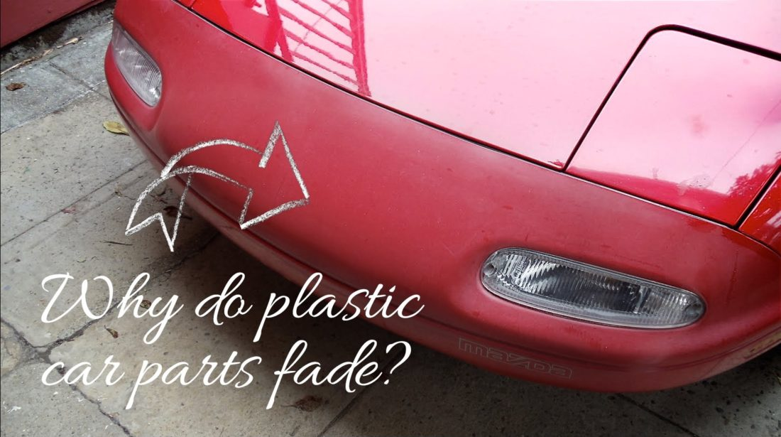 Why Do Plastic Car Parts Fade?