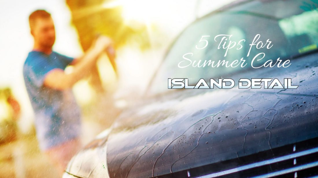 5 Tips For Summer Car Care