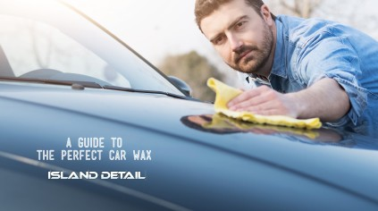 A Guide To The Perfect Car Wax
