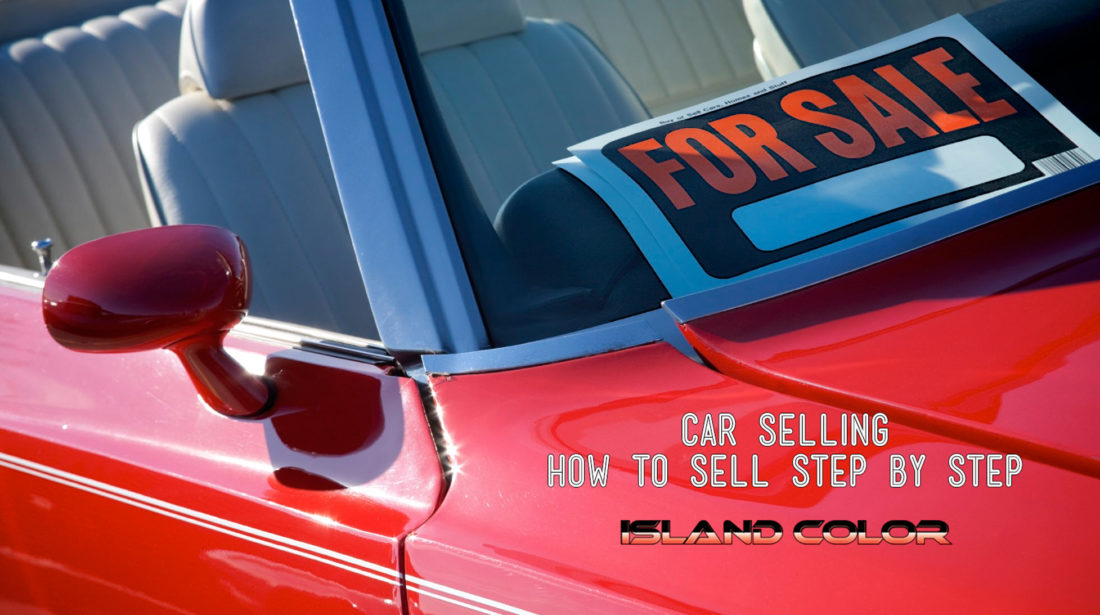 How To Sell Your Car: Step By Step