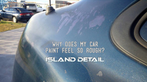 Why Does My Cars Paint Feel So Rough?