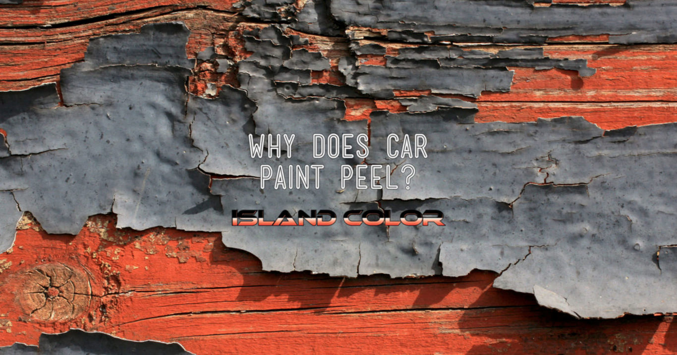 Why Does Car Paint Peel?
